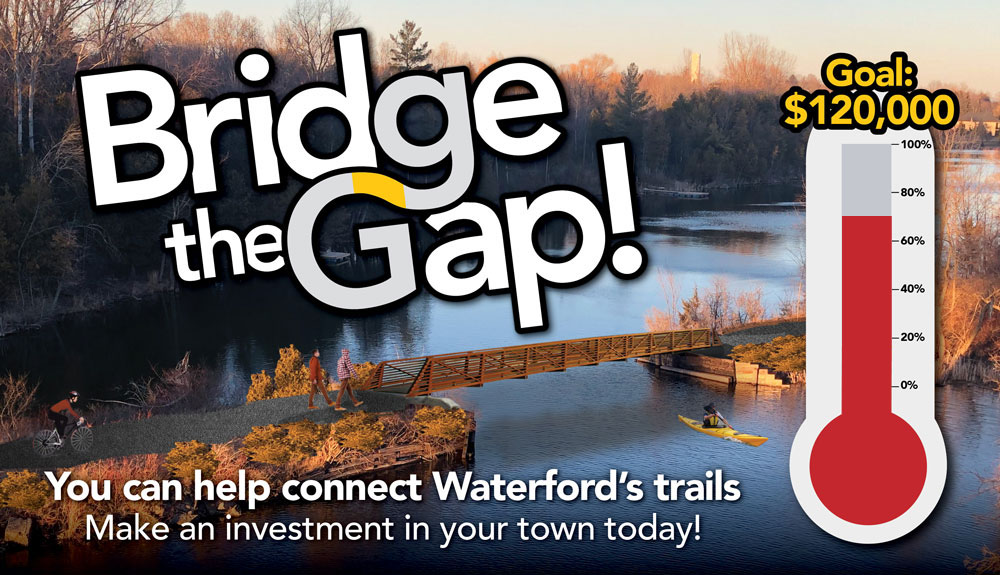 Bridge the gap! You can help connect Waterford's trails